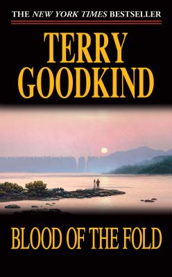 Blood of the Fold By Goodkind, Terry