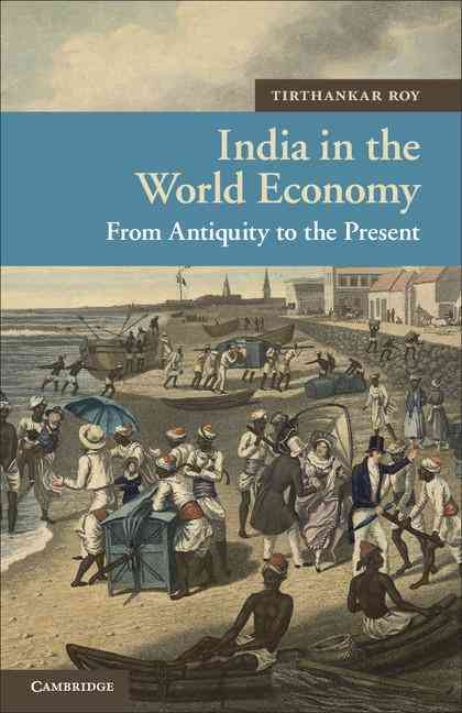 India in the World Economy By Roy, tirthankar