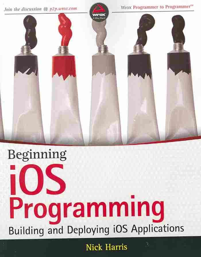 Beginning Ios Programming By Harris, Nick