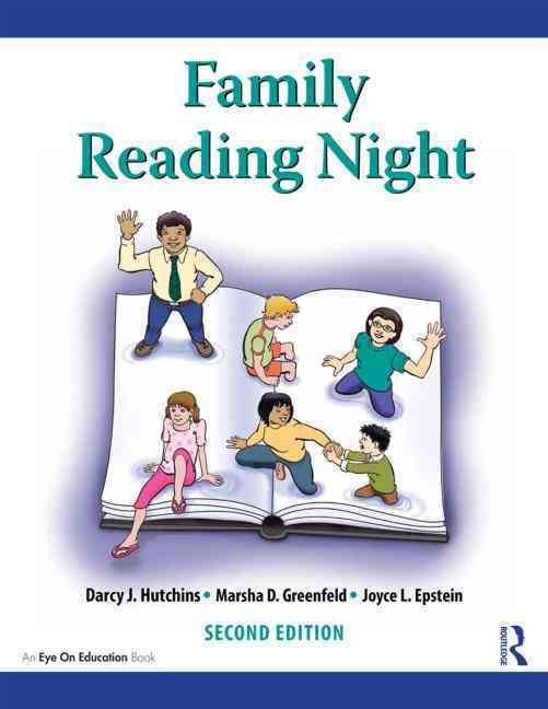 Family Reading Night By Hutchins, Darcy J./ Epstein, Joyce L./ Greenfeld, Marsha D.